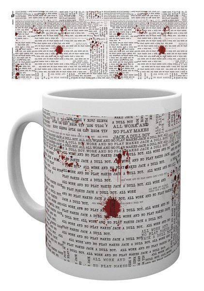 The Shining Mug All Work And No Play