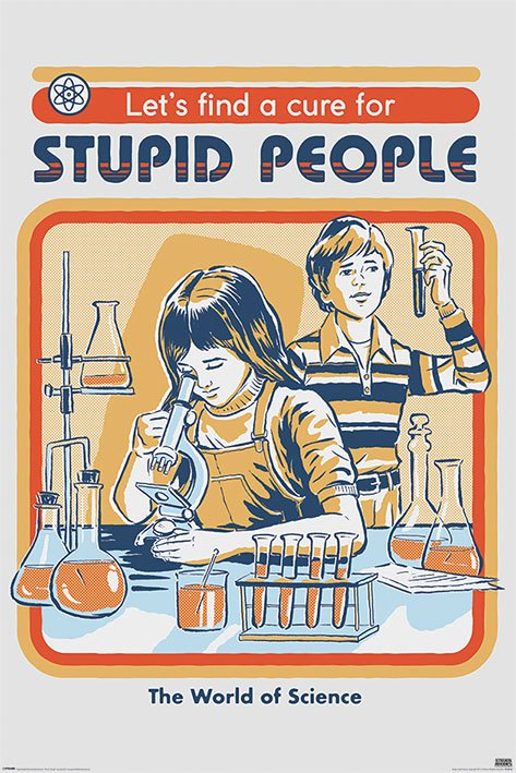 Steven Rhodes Poster Pack Let's Find A Cure For Stupid People 61 x 91 cm (5)