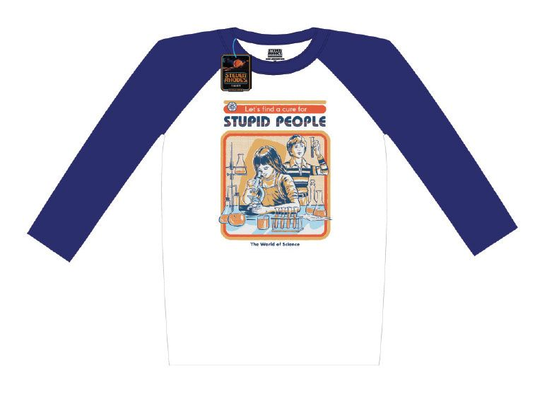 Steven Rhodes Raglan Baseball Long Sleeve Shirt Let's Find A Cure For Stupid People Size L
