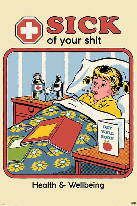 Steven Rhodes Poster Pack Sick of Your Shit 61 x 91 cm (5)